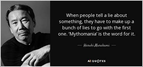 Haruki Murakami quote: When people tell a lie about