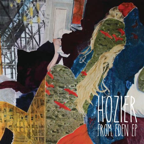 From Eden EP by Hozier on Spotify