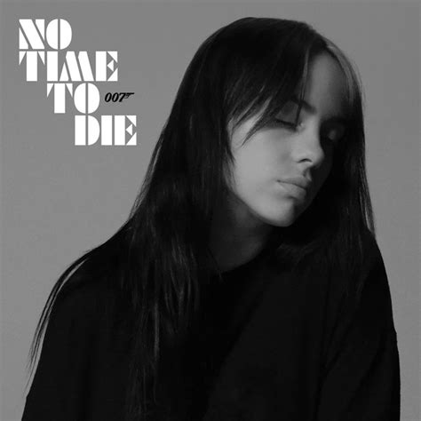 """Billie Eilish Shares New James Bond Song """"No Time to Die"""