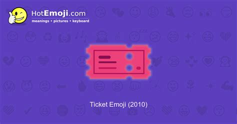 Ticket Emoji Meaning with Pictures: from A to Z