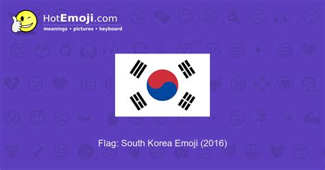 Flag: South Korea Emoji Meaning with Pictures: from A to Z