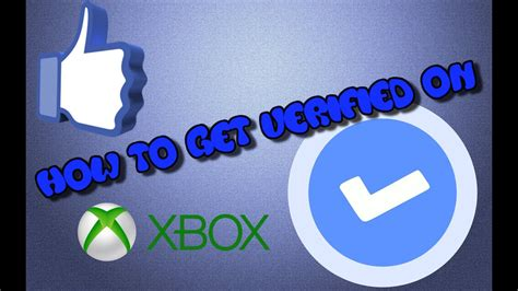 how to get verified on xbox (verified check mark next to