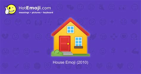 House Emoji Meaning with Pictures: from A to Z